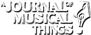 Image result for a journal of musical things