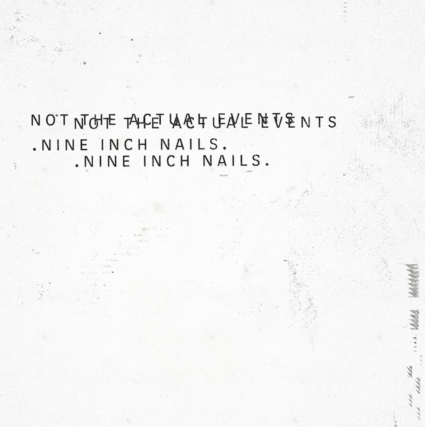 nine-inch-nails-not-the-actual-events