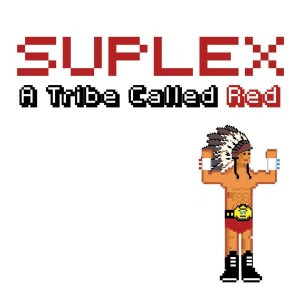 A-Tribe-Called-Red-Suplex
