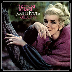 Joan Rivers - Next to Last