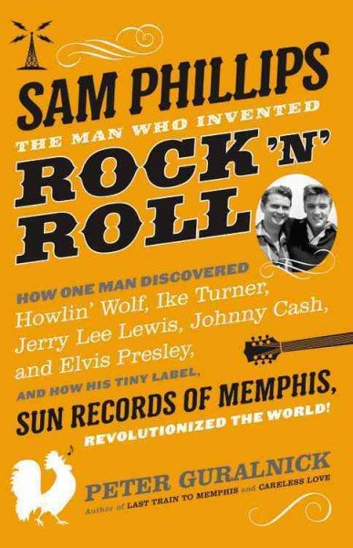Sam Phillips - Peter Guralnick