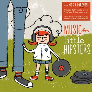 Various Artists - Music for Little Hipsters